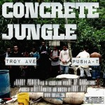 concrete jungle pusha t troy ave 150x150