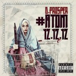 D-Prosper – 'Atom Anthem' (Feat. Jay Electronica)