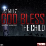 Jae Millz – 'God Bless The Child'