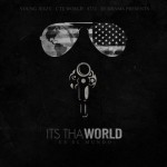 Young Jeezy – 'Its ThaWorld' (Mixtape Artwork)