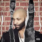 Joe Budden – <i>No Love Lost</i> (Album Cover, Track List & Snippets)