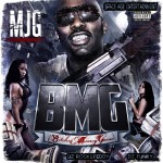 Mixtape: MJG – 'BMG (B****es Money Guns)'