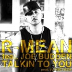 R-Mean – 'Talkin To You' (Feat. Joe Budden)