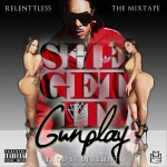 Gunplay – 'She Get It'