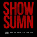 League Of Starz – 'Show Sumn' (Feat. Freddie Gibbs, Problem, Jay Rock, Glasses Malone, Skeme & Bad Lucc)