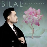 Bilal – <i>A Love Surreal</i> (Album Cover & Track List)