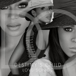 Destiny's Child – <i>Love Songs</i> (Album Cover & Track List)
