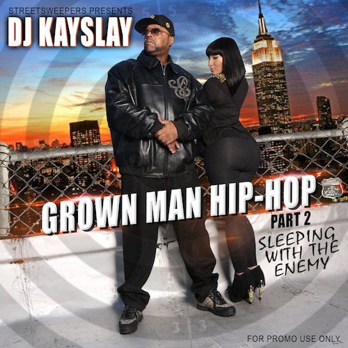 dj kay slay grown man hip hop 2