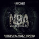 Joe Budden – 'NBA (Never Broke Again)' (Feat. Wiz Khalifa & French Montana)