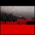 Maxwell Teases 'Summers' Album Track List