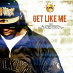 Metta World – 'Get Like Me' (Feat. Jim Jones, Deacon, Foul Monday & Challace)