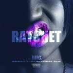 Machine Gun Kelly – 'Ratchet' (Feat. Various Artists)
