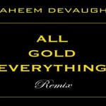 Raheem DeVaughn – 'All Gold Everything' (Remix)