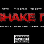 Rifah – 'Shake It' (Feat. Yo Gotti & The Game)