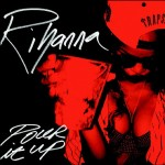 rihanna pour it up new 150x150