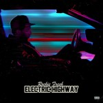 Mixtape: Rockie Fresh – 'Electric Highway'