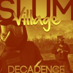 Slum Village – 'Decadence' (Feat. T3, Young RJ & Guilty Simpson)
