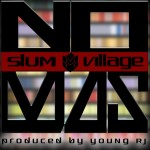 Slum Village – 'No Mas'