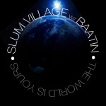 Slum Village – 'The World Is Yours' (Feat. Baatin)