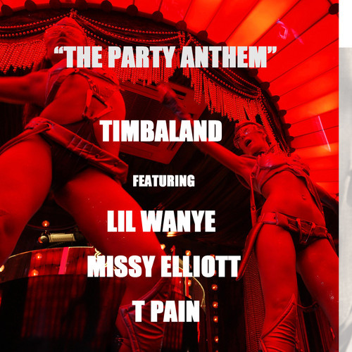 timbaland the party anthem