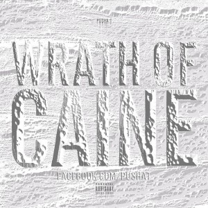 wratch-of-caine-front-pusha-t