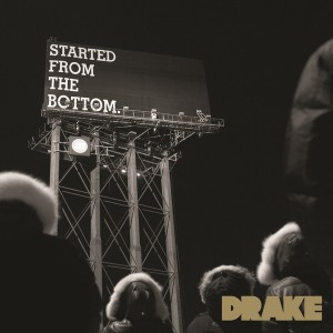 drake started from the bottom artwork