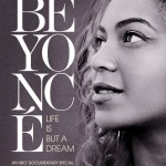 Beyonce: Life Is But A Dream (Full Documentary)
