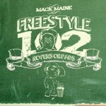 Mixtape: Mack Maine – 'Freestyle 102: No Pens No Pad'