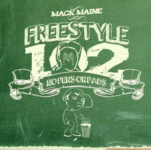 mack maine freestyle 102
