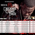 Meek Mill Announces 'Dreams Come True' Tour