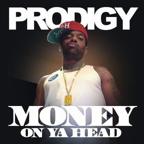 prodigy money on ya head