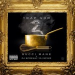 Mixtape: Gucci Mane – 'Trap God 2′
