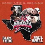 Mixtape: Slim Thug & Paul Wall – 'Welcome 2 Texas Vol. 3′