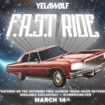 Yelawolf – 'F.A.S.T. Ride'