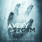 Avery Storm – 'Swimming Pools' (Remix)