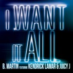 b martin i want it all 150x150