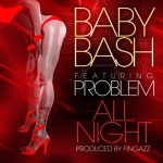 baby bash all nighit 150x150