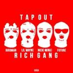 Birdman – 'Tapout' (Feat. Lil Wayne, Future, Mack Maine & Nicki Minaj) (CDQ)
