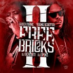 Mixtape: Gucci Mane & Young Scooter – 'Free Bricks 2′