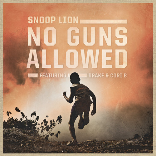snoop lion no guns allowed