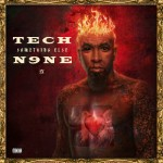 Tech N9ne – <i>Something Else</i> (Album Cover & Track List)