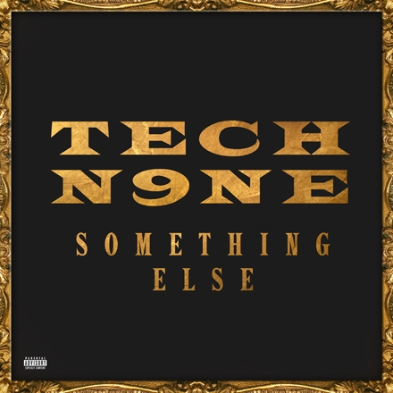 tech n9ne something else standard