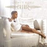 Chrisette Michele – <i>Better</i> (Album Cover & Track List)