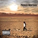 French Montana – <i>Excuse My French</i> (Album Snippets / Preview)