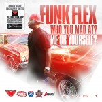 Funkmaster Flex – 'Who You Mad At? Me Or Yourself' (Mixtape Artwork & Track List)