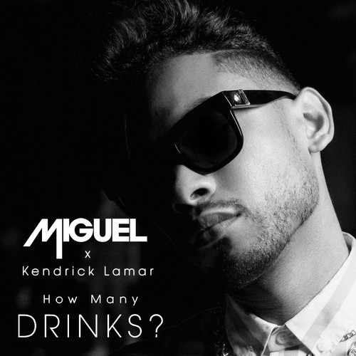 miguel how many drinks remix