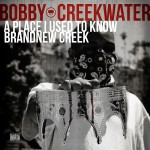 bobby creekwater a place 150x150