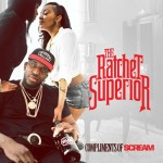 Free EP: DJ Scream – <i>The Ratchet Superior</i>
