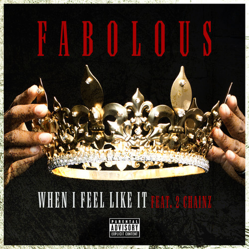 fabolous when i feel like it