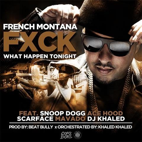 french montana f what happens tonight